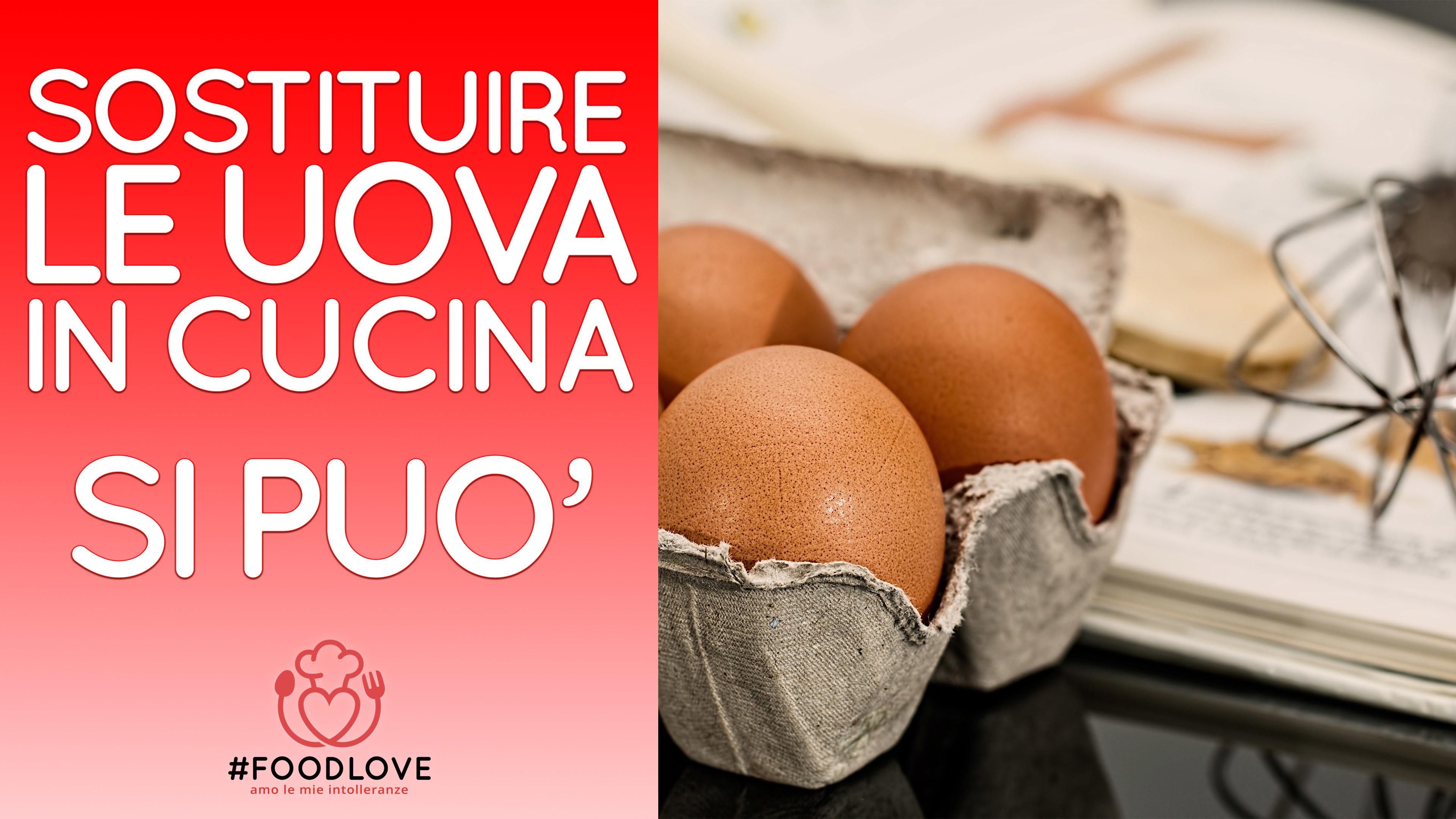 Sostituire le uova in cucina si pu e con gusto ricette di cucina - Prevenire in cucina mangiando con gusto ...