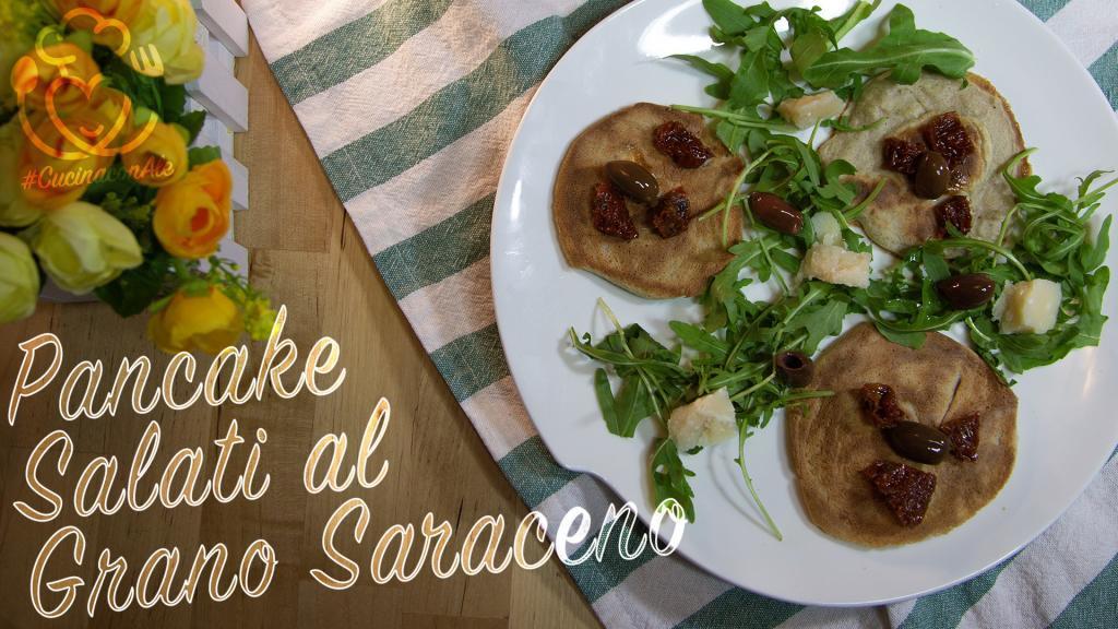 Pancake Salati al Grano Saraceno, in Padella o Anche al Forno