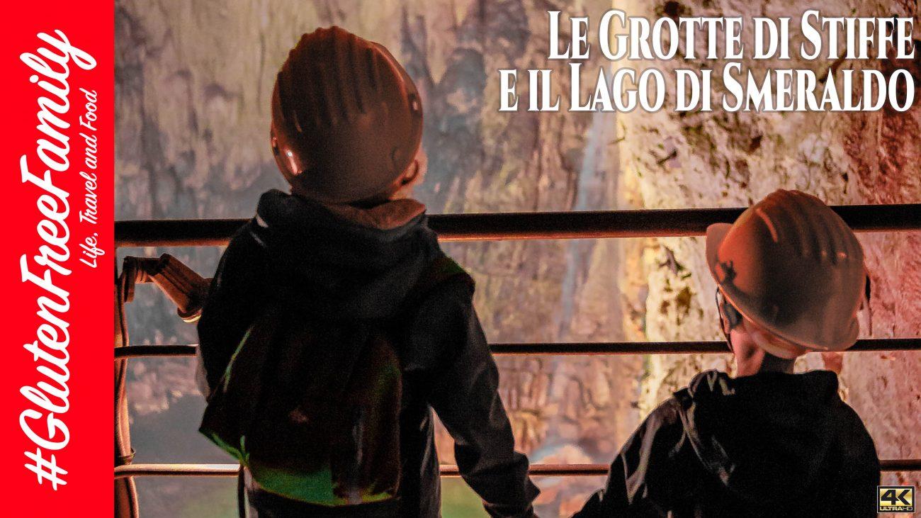 Dalle Grotte di Stiffe al Lago di Smeraldo – #GlutenFreeFamily Vlog