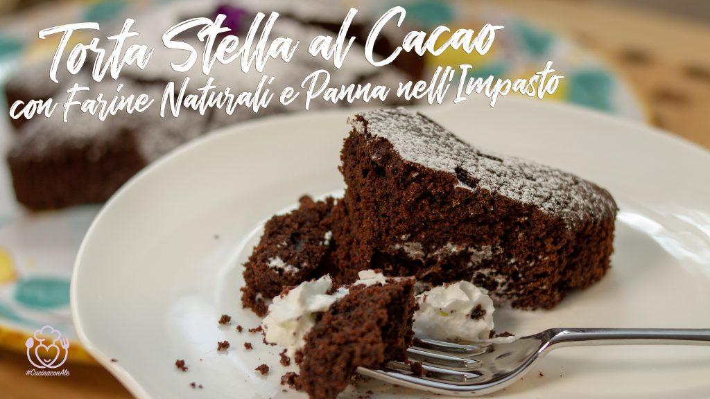 Torta Stella al Cacao con Farine Naturali e Panna nell'Impasto, Soffice, Veloce e Semplice da Fare