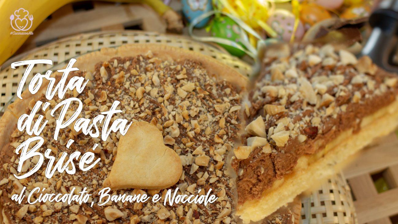 Torta di Pasta Brisè Senza Glutine al Cioccolato, Banane e Nocciole Facile e Veloce – Base per Torta Senza Uova e Lievito