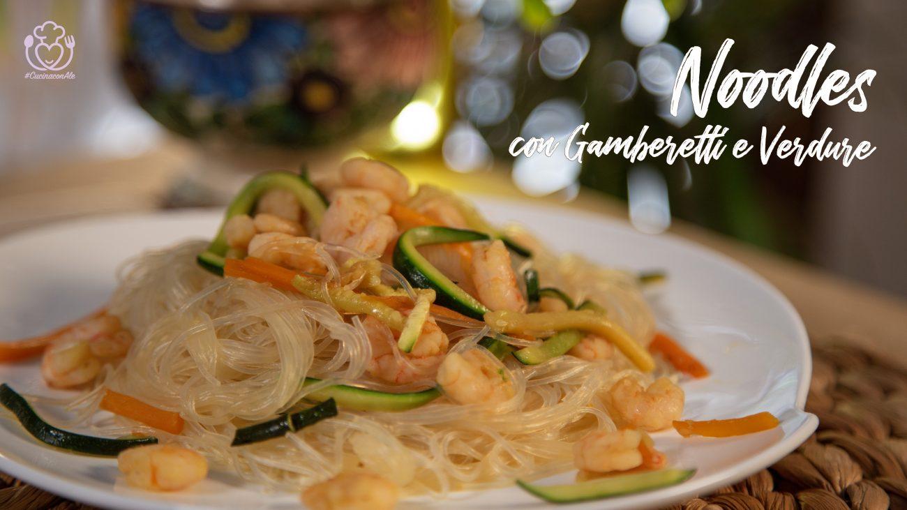 Noodles con Gamberetti e Zucchine e Carote – Ricetta Senza Glutine Sana e Velocissima