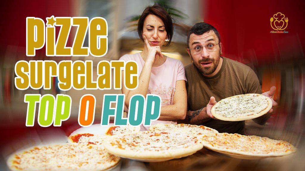 La Miglior Pizza Surgelata Senza Glutine del Supermercato – TOP o FLOP?