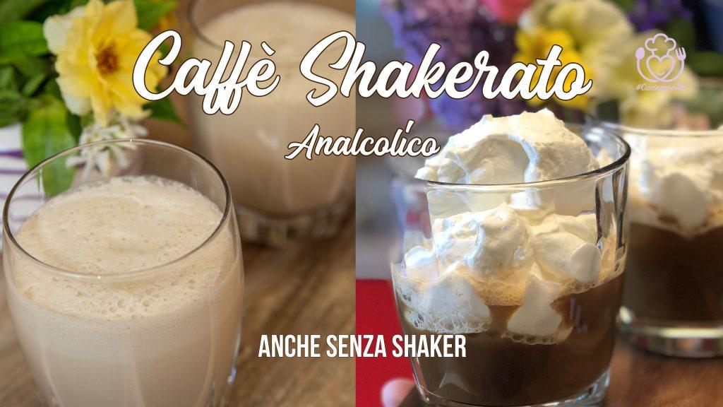 Il Miglior Caffè Shakerato del Web! Con e Senza Shaker, Senza Glutine e Facilissimo