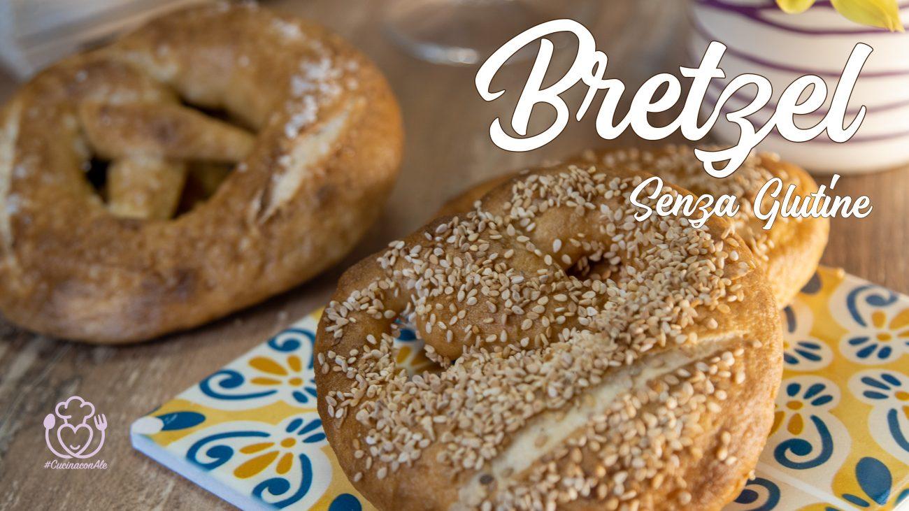 Bretzel, Prezel, Brezel Senza Glutine Fatti in Casa con una Ricetta Facile e Infallibile