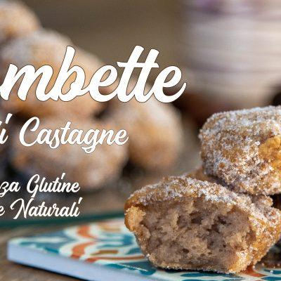 Frittelle o Bombette di Castagne e Cannella Senza Glutine con Farine Naturali, Impasto nella Ciotola
