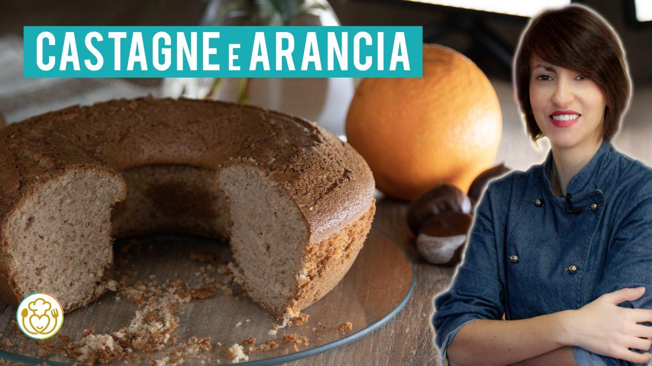 Ciambellone con Farina di Castagne e Riso all'Arancia Senza Glutine, Senza Lattosio e Proteine del Latte