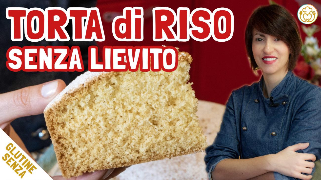 TORTA di RISO Facile e Veloce. Morbida, Senza Lievito, Glutine, Lattosio e Nichel