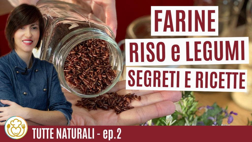 FATTO IN CASA, Farine Naturali una MANO SANTA PER LA SALUTE | #02 | Senza Glutine | Vivoglutenfree