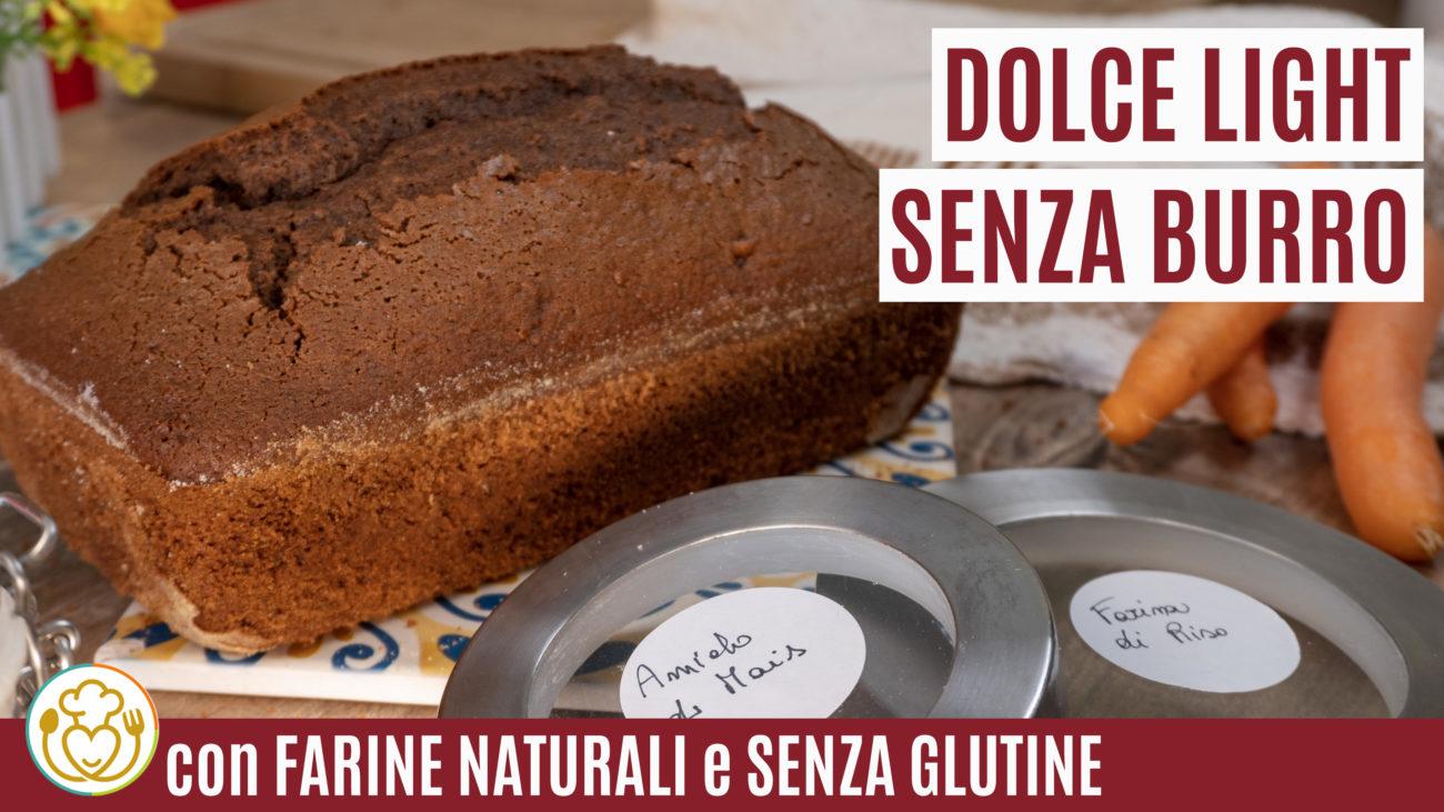 PLUMCAKE Carote e Cacao SENZA BURRO, Lattosio e Glutine, Sano e Leggero | Vivoglutenfree