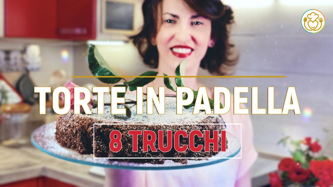Torte in Padella Facile e Perfetta: 8 Consigli Infallibili