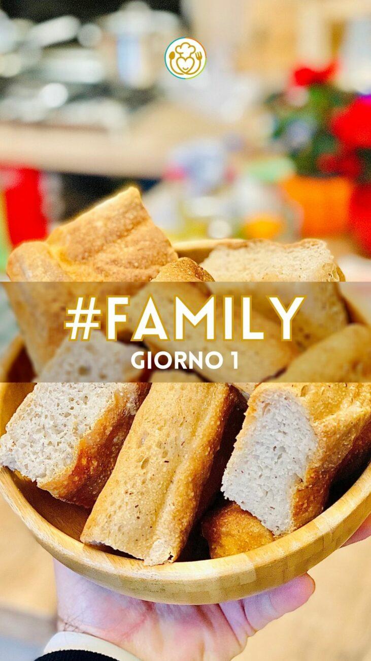 GIORNO 1 #Focaccia | Family