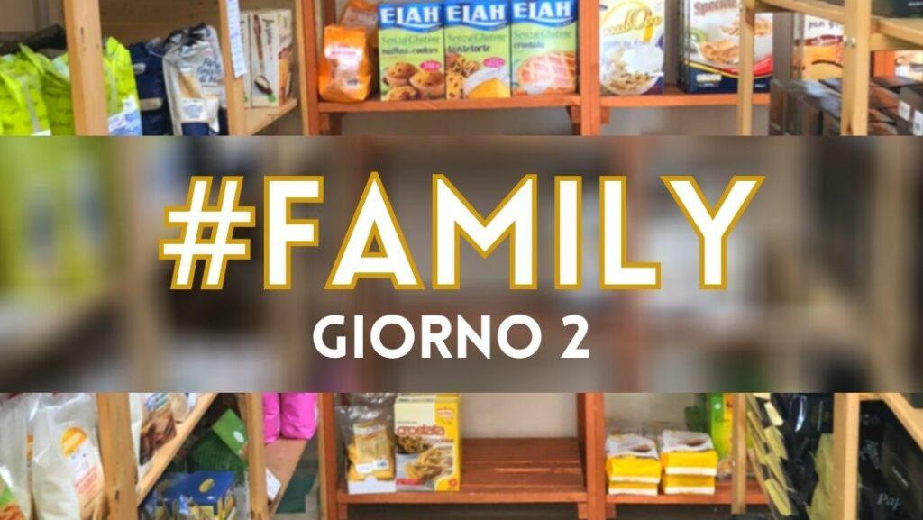 GIORNO 2 #Spesa | Family